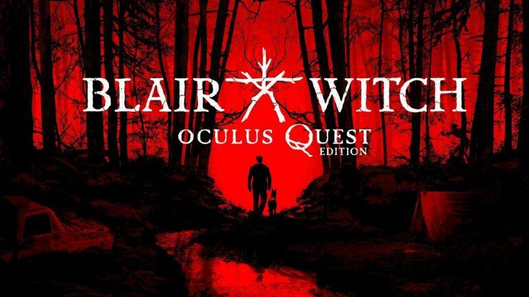 Blair Witch: Oculus Quest Edition Key Art