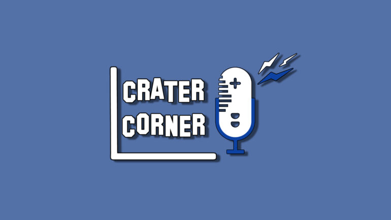 The Game Crater Crater Corner Podcast