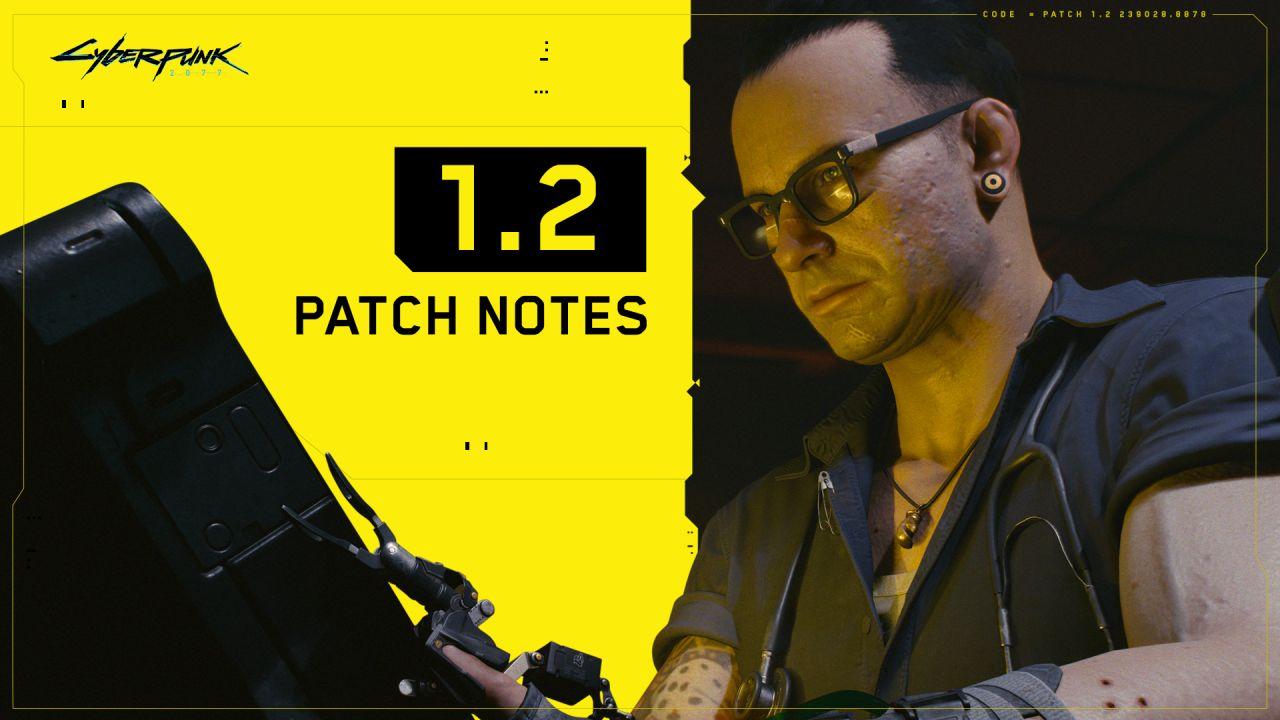 Cyberpunk 2077 - Patch 1.2