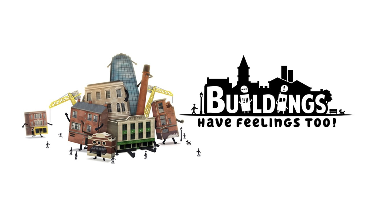 Buildings Have Feelings Too! - Feature Image