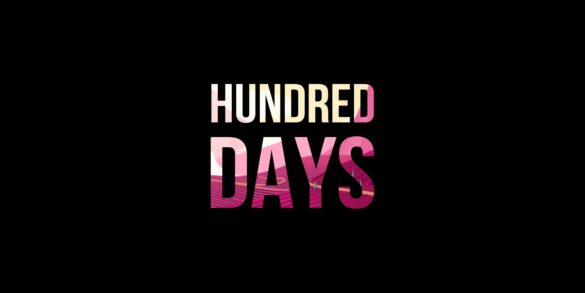 Hundred Days - Feature Image
