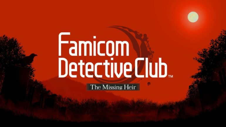 Famicom Detective Club: The Missing Heir - Feature Image