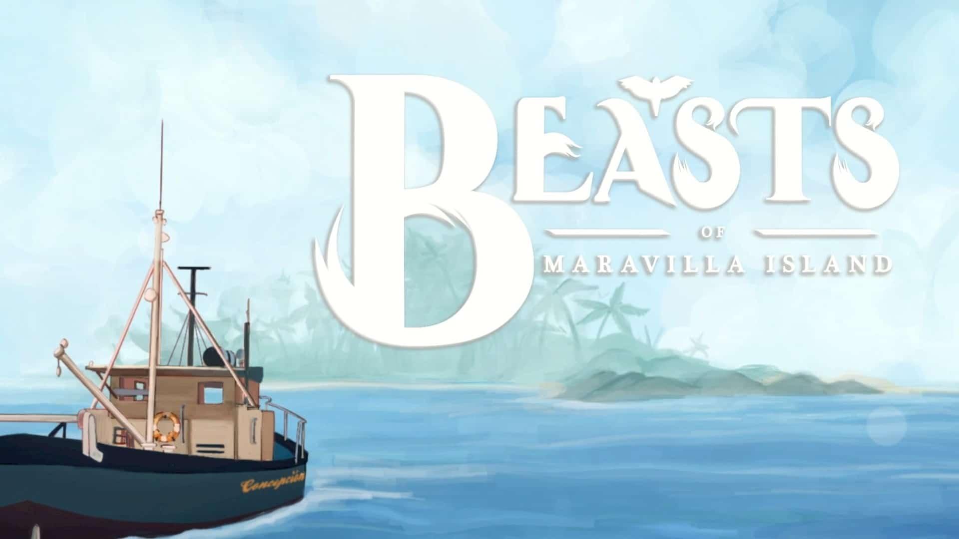 Beasts of Maravilla Island - Feature Image