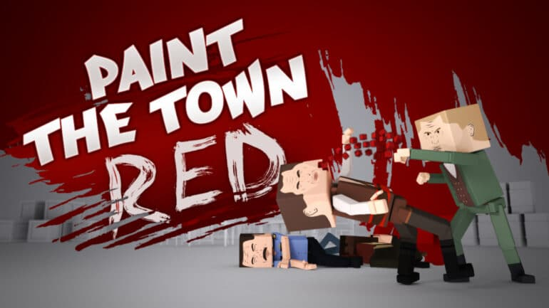 Paint The Town Red — Key Art
