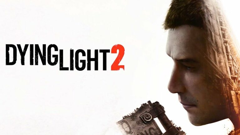 Dying Light 2 - Feature Image